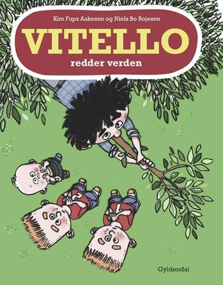 Vitello redder verden af Kim Fupz Aakeson og Niels Bo Bojesen