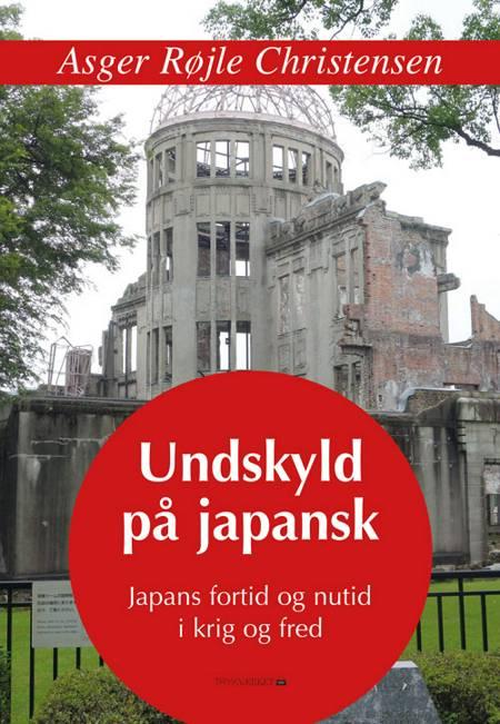 Undskyld på japansk af Asger Røjle Christensen