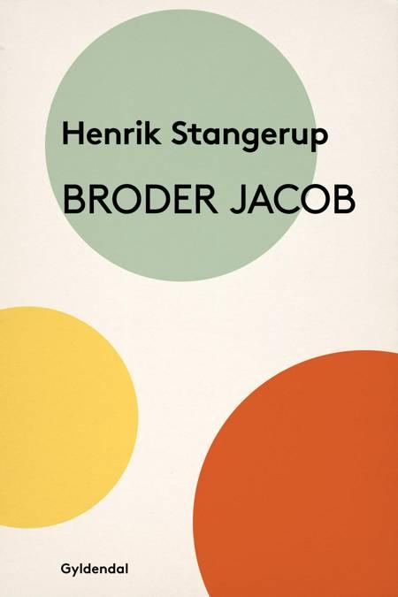 Broder Jacob af Henrik Stangerup