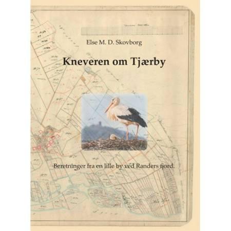 Kneveren om Tjærby af Else Skovborg