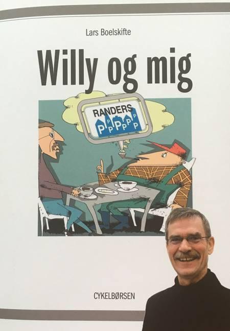 Willy og mig af Lars Boelskifte