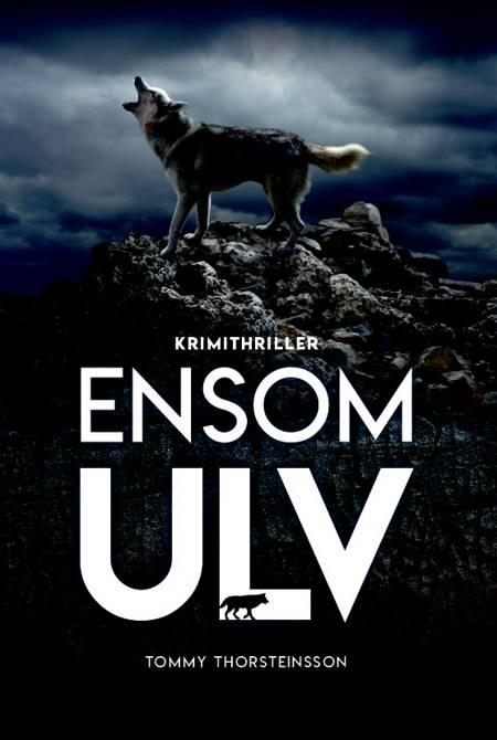 Ensom Ulv af Tommy Thorsteinsson