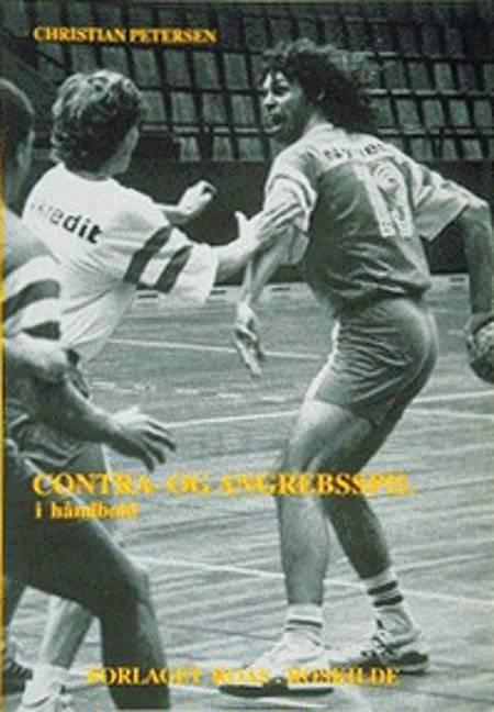 Contra- og angrebsspil i håndbold af Christian Petersen