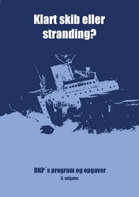 Klart skib eller stranding? af Lars Ulrik Thomsen