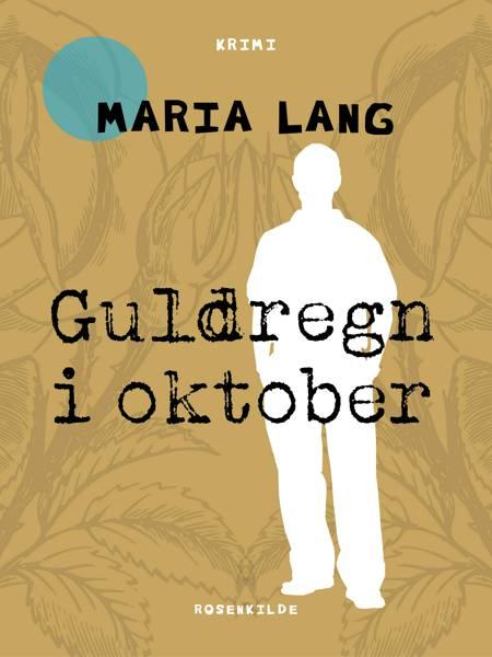 Guldregn i oktober af Maria Lang
