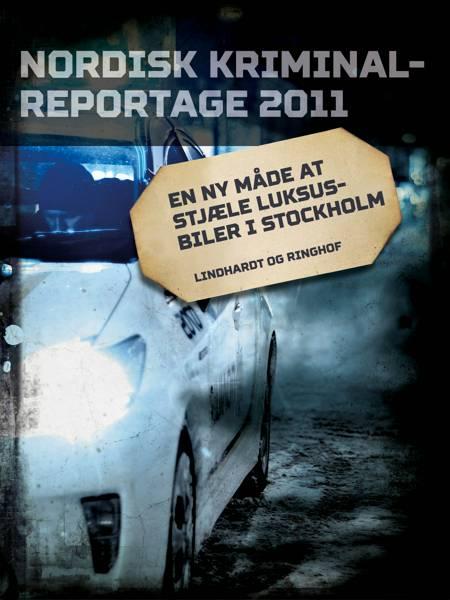 En ny måde at stjæle luksusbiler i Stockholm