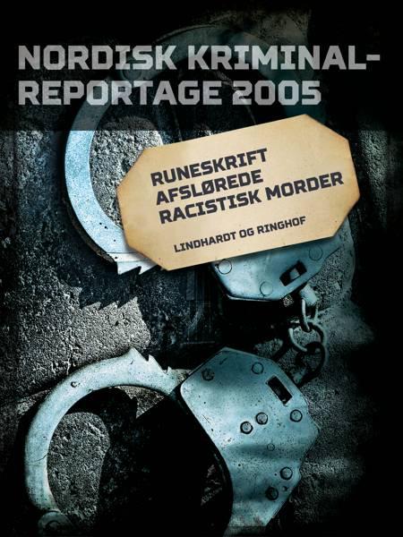 Runeskrift afslørede racistisk morder
