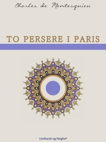 To persere i Paris af Charles De Montesquieu