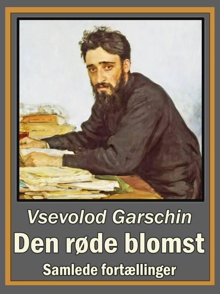 Den røde blomst af Vsevolod Garschin