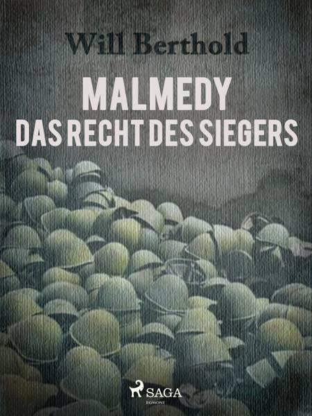 Malmedy - Das Recht des Siegers af Will Berthold