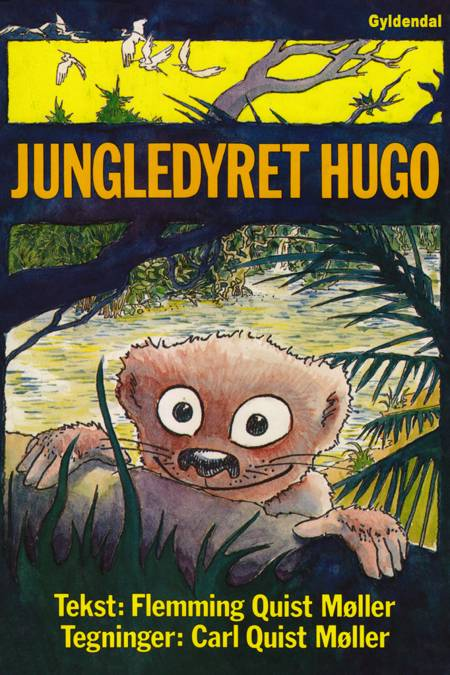 Jungledyret Hugo af Flemming Quist Møller
