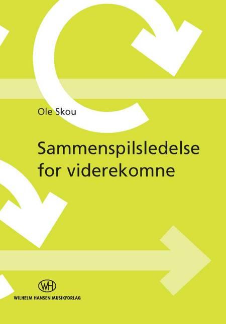 Sammenspilsledelse for viderekomne af Ole Skou