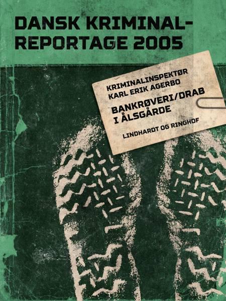 Bankrøveri/drab i Ålsgårde af Diverse