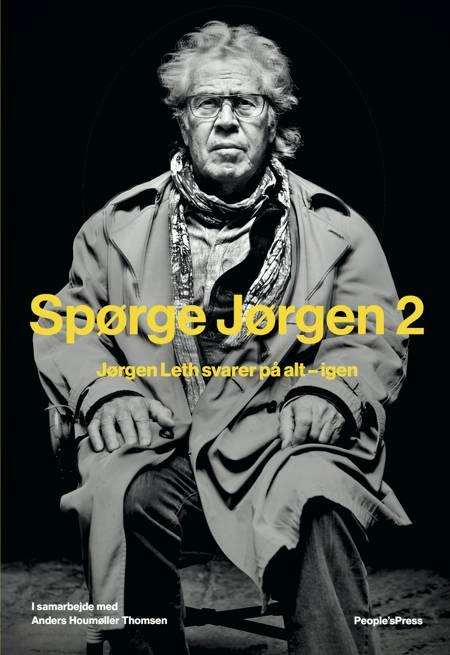Spørge Jørgen 2 af Jørgen Leth og Anders Houmøller Thomsen