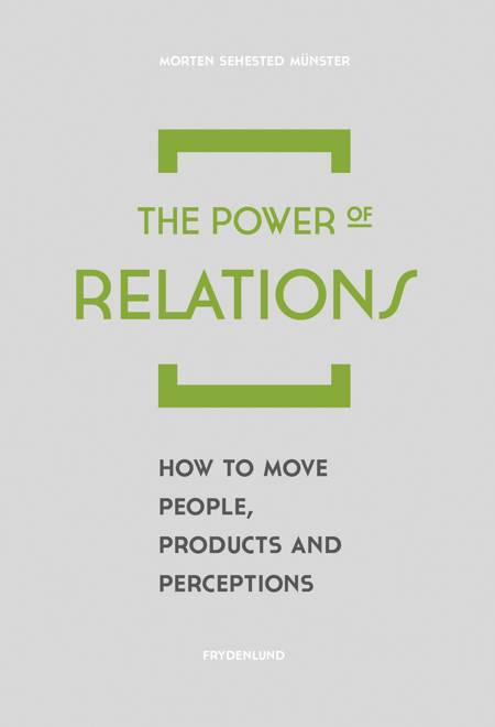 The Power of Relations af Morten Münster