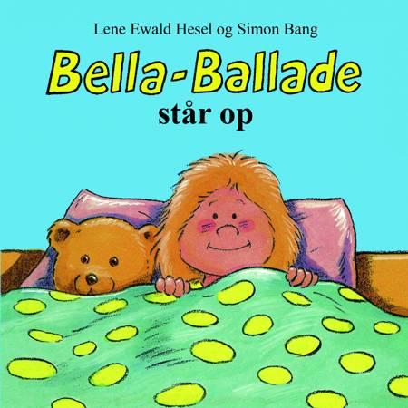Bella-Ballade står op af Lene Ewald Hesel