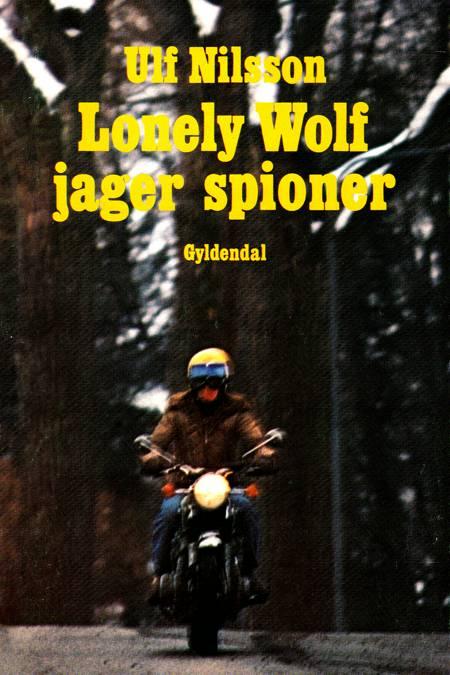 Lonely Wolf jager spioner af Ulf Nilsson