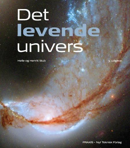 Det levende Univers af Henrik Stub og Helle Stub