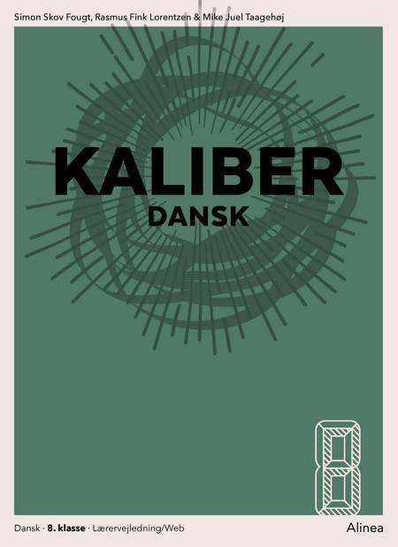 Kaliber 8, Lærervejledning/Web af Simon Skov Fougt, Rasmus Fink Lorentzen og Mike Juel Taagehøj