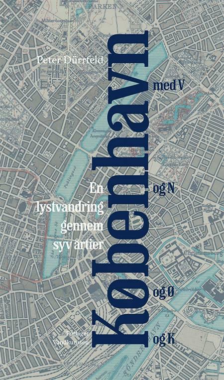 København med V og N og Ø og K af Peter Dürrfeld