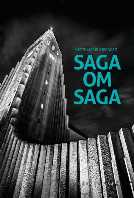 Saga om Saga af Mette Marie Bjerager