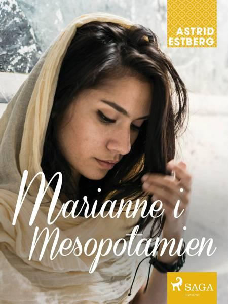 Marianne i Mesopotamien af Astrid Estberg
