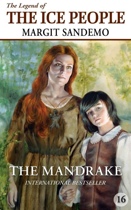 The Ice People 16 - The Mandrake af Margit Sandemo