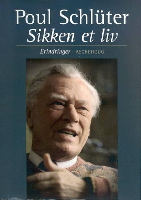Sikken et liv af Poul Schlüter
