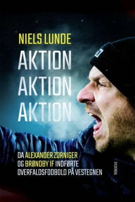 Aktion Aktion Aktion af Niels Lunde