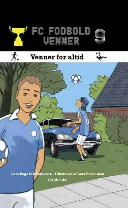 Venner for altid af Lars Bøgeholt Pedersen