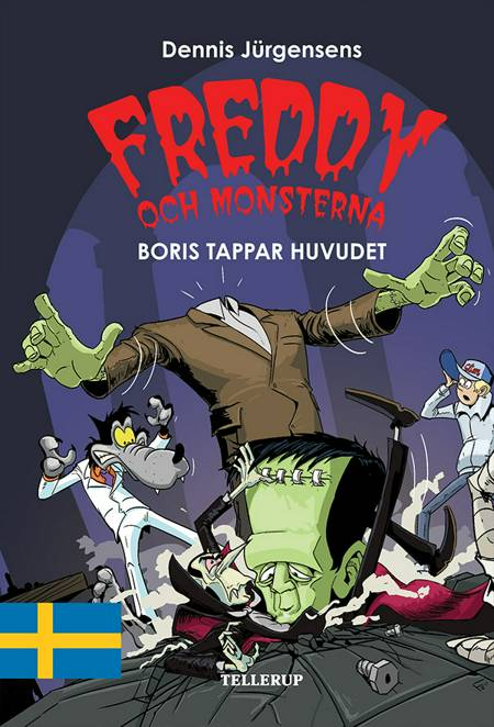 Freddy och monsterna #1: Boris tappar huvudet af Jesper W. Lindberg