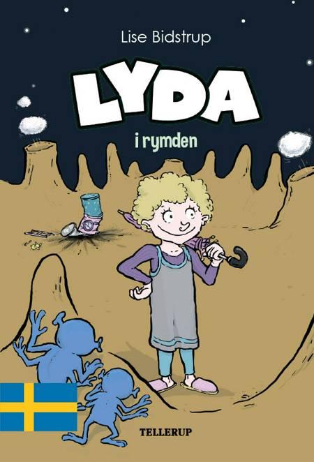Lyda #2: Lyda i rymden af Lise Bidstrup