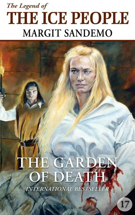 The Ice People 17 - The Garden of Death af Margit Sandemo
