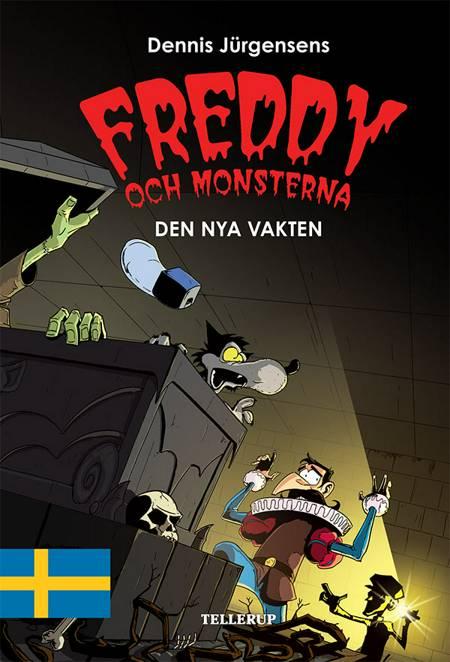 Freddy och monsterna #5: Den nya vakten af Jesper W. Lindberg
