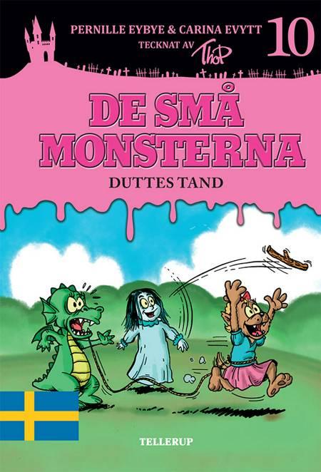 Duttes tand af Pernille Eybye og Carina Evytt