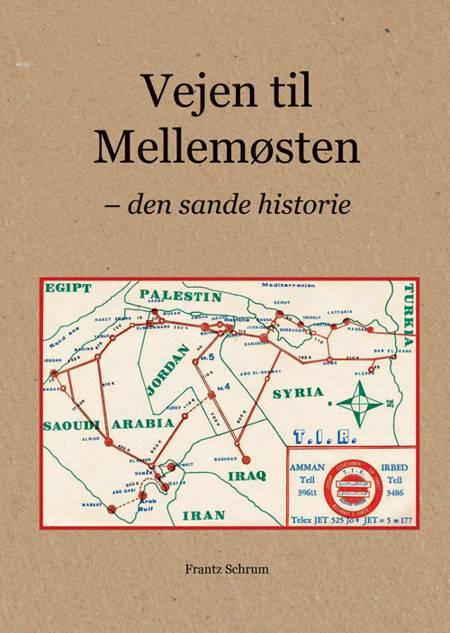 Vejen til Mellemøsten af Frantz Schrum