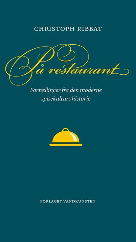 På restaurant af Christoph Ribbat