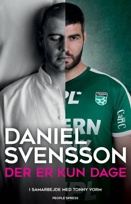 Der er kun dage af Tonny Vorm og Daniel Svensson