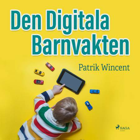Den digitala barnvakten af Patrik Wincent