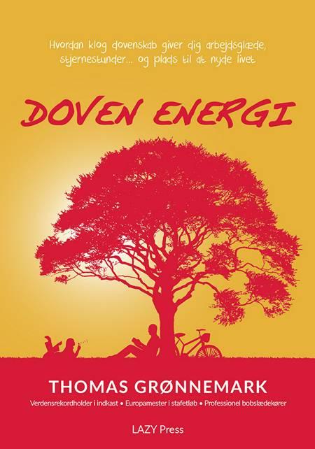 Doven energi af Thomas Grønnemark