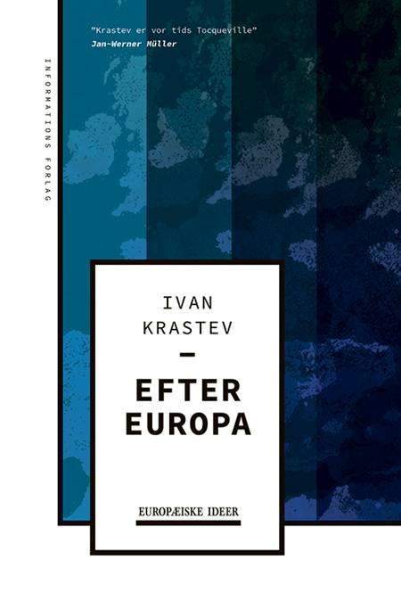 Efter Europa af Ivan Krastev