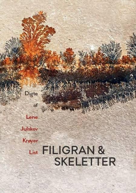 Filigran & skeletter af Lene Julskov Krøyer List