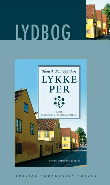Lykke-Per - 1. del af Henrik Pontoppidan
