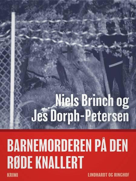 Barnemorderen på den røde knallert af Niels Brinch og Jes Dorph Petersen