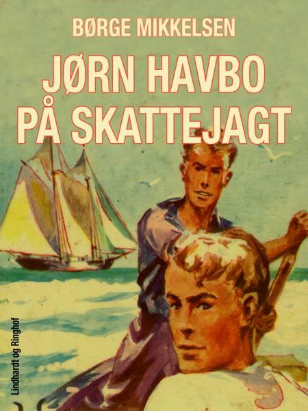 Jørn Havbo på skattejagt af Børge Mikkelsen