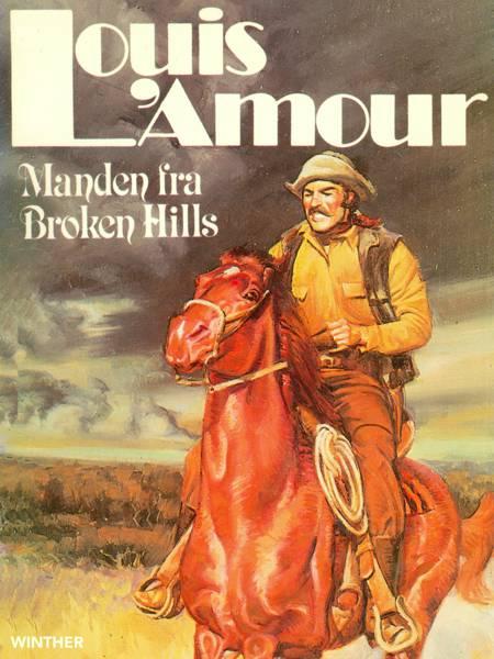 Manden fra Broken Hills af Louis L'amour