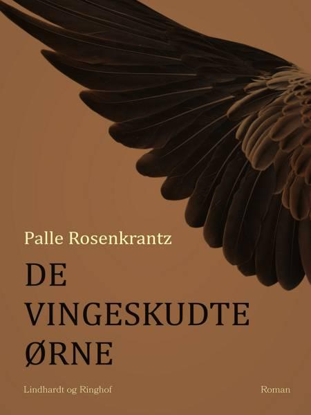 De vingeskudte ørne af Palle Adam Vilhelm Rosenkrantz