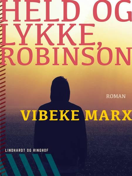 Held og lykke, Robinson af Vibeke Marx
