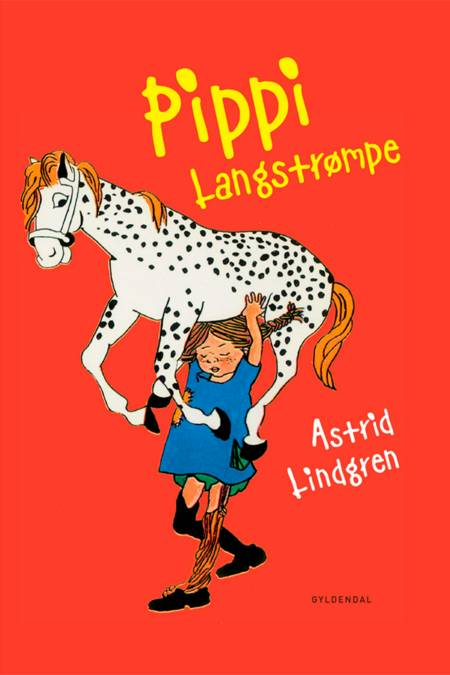 Pippi Langstrømpe af Astrid Lindgren