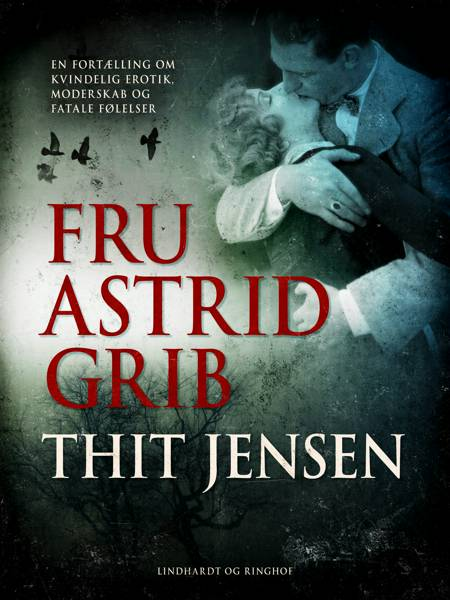 Fru Astrid Grib af Thit Jensen